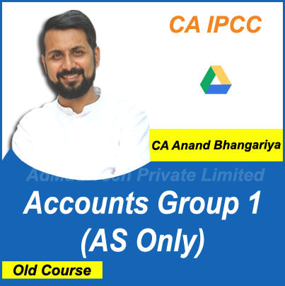 CA IPCC Accounts Group 1 (AS Only) Old Course by CA Anand Bhangariya
