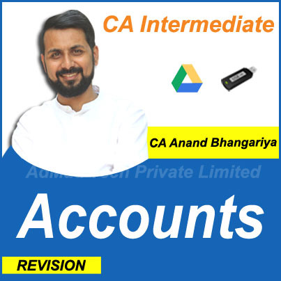 CA Intermediate Accounts New Revision Course by CA Anand Bhangariya