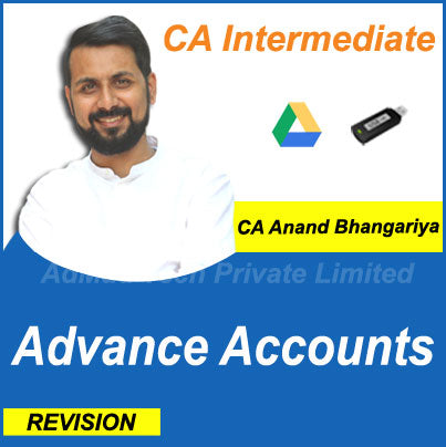 CA Intermediate Advance Accounts New Revision Course by CA Anand Bhangariya