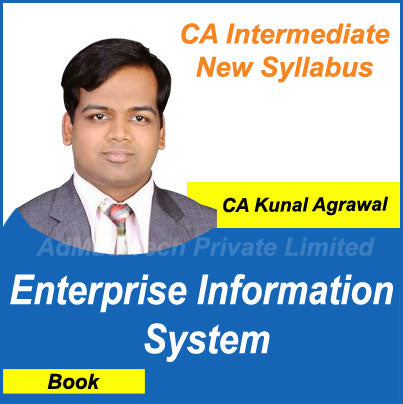 CA Intermediate Enterprise Information System Book New Course by CA Kunal Agrawal