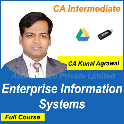 CA Intermediate Enterprise Information Systems Full New Course by CA Kunal Agrawal