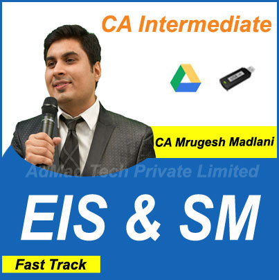 CA Intermediate EIS & SM Fast Track Course by CA Mrugesh Madlani