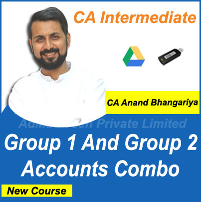 CA Intermediate Group 1 and Group 2 Accounts Combo New Course by CA Anand Bhangariya