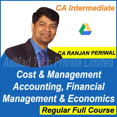 CA Inter Cost & Management Accounting, Financial Management & Eco. Full New Course by CA Ranjan Periwal