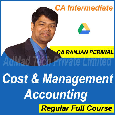 CA Intermediate Cost & Management Accounting Full New Course by CA Ranjan Periwal