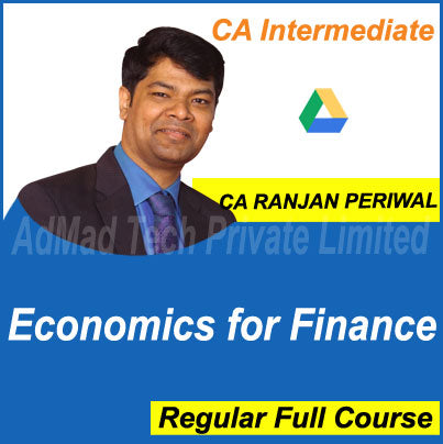 CA Intermediate Economics for Finance Full New Course by CA Ranjan Periwal
