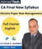 CA Final Elective Paper Risk Management Full New Course by CA Vinod Kumar Agarwal