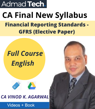 CA Final Elective Paper Global Financial Reporting Standards - GFRS Full New Course by CA Vinod Kumar Agarwal