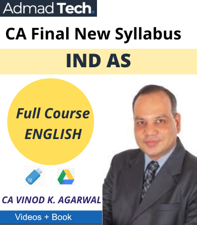 CA Final IND AS Full New Syllabus Classes By CA Vinod Kumar Agarwal
