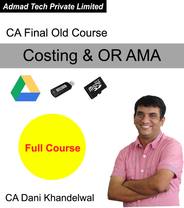 CA Final Old Course Costing & OR AMA Full Course by CA Dani Khandelwal