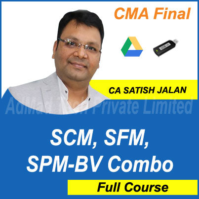 CMA Final SCM, SFM, SPM-BV Combo Full Course by Satish Jalan