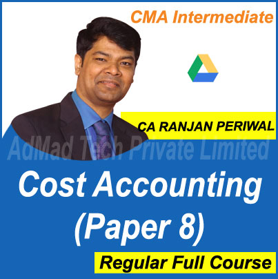 CMA Intermediate Cost Accounting (Paper 8) Full New Course by CA Ranjan Periwal