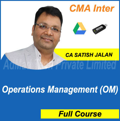 CMA Intermediate Operations Management (OM) Full Course by Satish Jalan