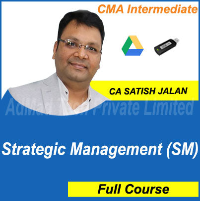 CMA Intermediate Strategic Management (SM) Full Course by Satish Jalan