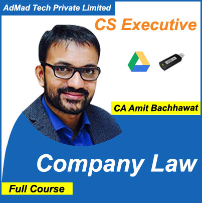 CS Executive Company Law Full New Course by Amit Bachhawat