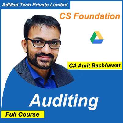 CS Foundation Auditing Full New Course by Amit Bachhawat