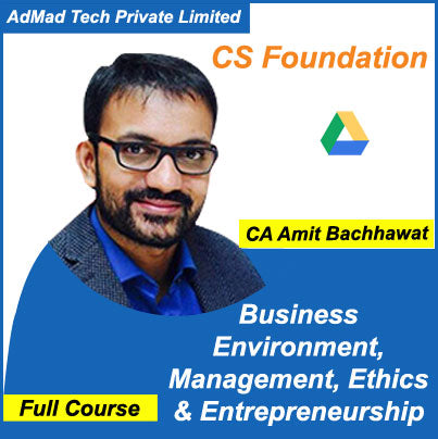CS Foundation Business Environment, Management, Ethics & Entrepreneurship Revision by Amit Bachhawat