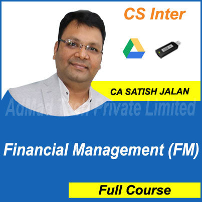 CS Inter Financial Management (FM) Full Course by Satish Jalan