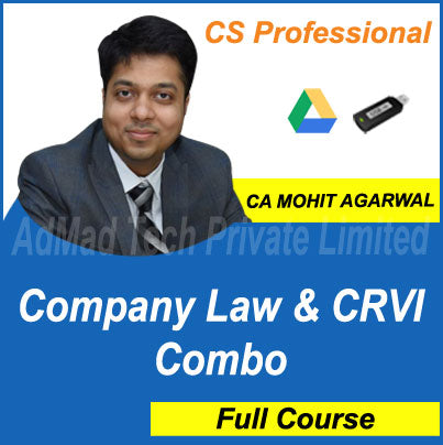 CS Professional Company Law & CRVI Combo Full Old Course by CA Mohit Agarwal