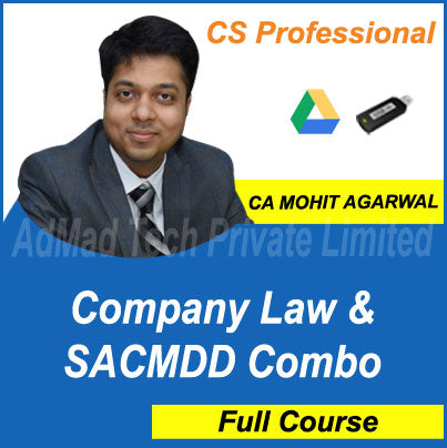 CS Professional Company Law & SACMDD Combo Full Old Course by CA Mohit Agarwal