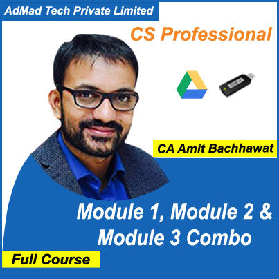 CS Professional Module 1, Module 2 & Module 3 Combo Full New Course by Amit Bachhawat