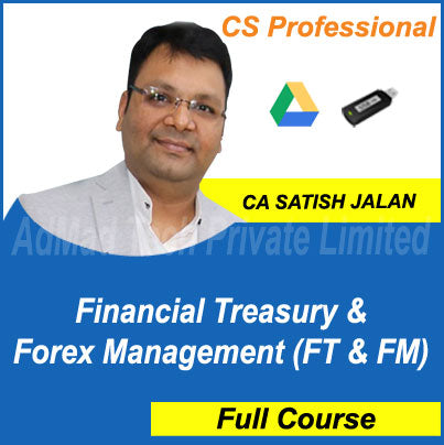 CS Professional Financial Treasury & Forex Management (FT & FM) Full Old Course by Satish Jalan