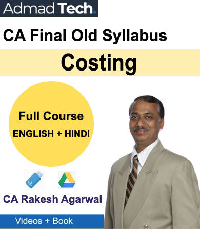 CA Final Costing Full Old Course by Rakesh Agarwal