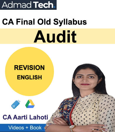 CA Final Audit Revision Old Syllabus by CA Aarti Lahoti