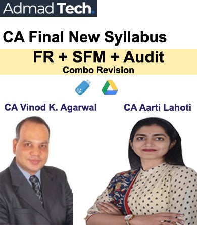 CA Final FR and SFM and Audit New Syllabus Combo Revision by CA Vinod Kumar Agarwal and CA Aarti Lahoti