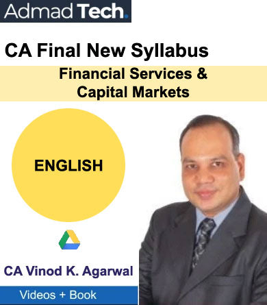 CA Final Financial Services and Capital Markets New Syllabus by CA Vinod Kumar Agarwal