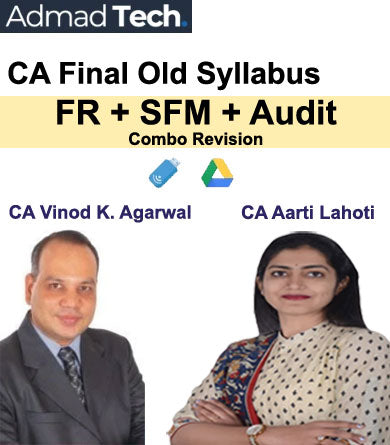 CA Final FR and SFM and Audit Old Syllabus Combo Revision by Vinod Kumar Agarwal and Aarti Lahoti