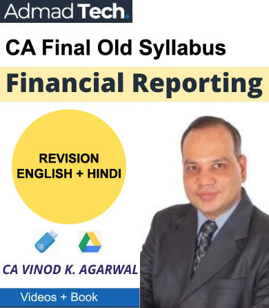 CA Final Financial Reporting Old Course Revision by Vinod Kumar Agarwal