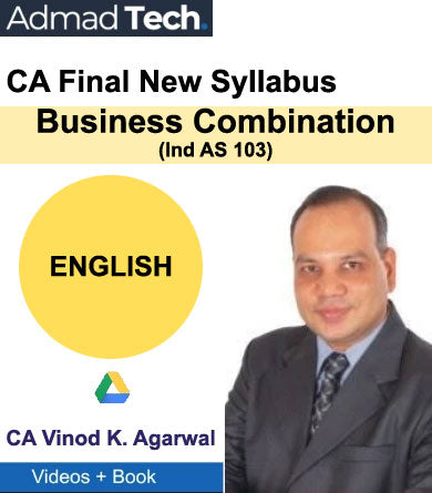 CA Final Business Combination (Ind AS 103) New Syllabus by Vinod Kumar Agarwal