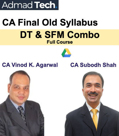 CA Final DT & SFM Combo Full Old Course by Vinod Kumar Agarwal & Subodh Shah
