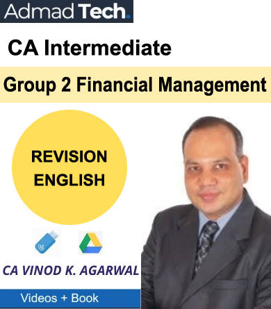 CA Intermediate Group 2 Financial Management Revision by Vinod Kumar Agarwal