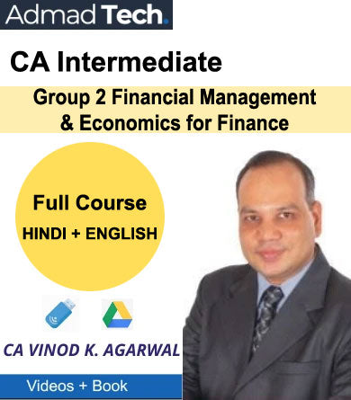 CA Intermediate Group 2 Financial Management & Economics for Finance Full Course by Vinod Kumar Agarwal