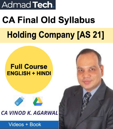 CA Final Holding Company [AS 21] Full Old Course by Vinod Kumar Agarwal