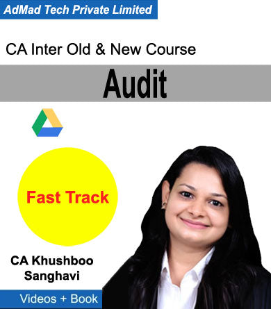CA Inter Audit Old & New Fast Track Course by CA Khushboo Sanghavi