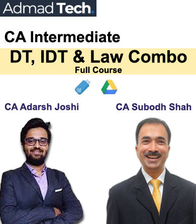 CA Intermediate DT, IDT & Law Combo Full Course by Subodh Shah & Adarsh Joshi