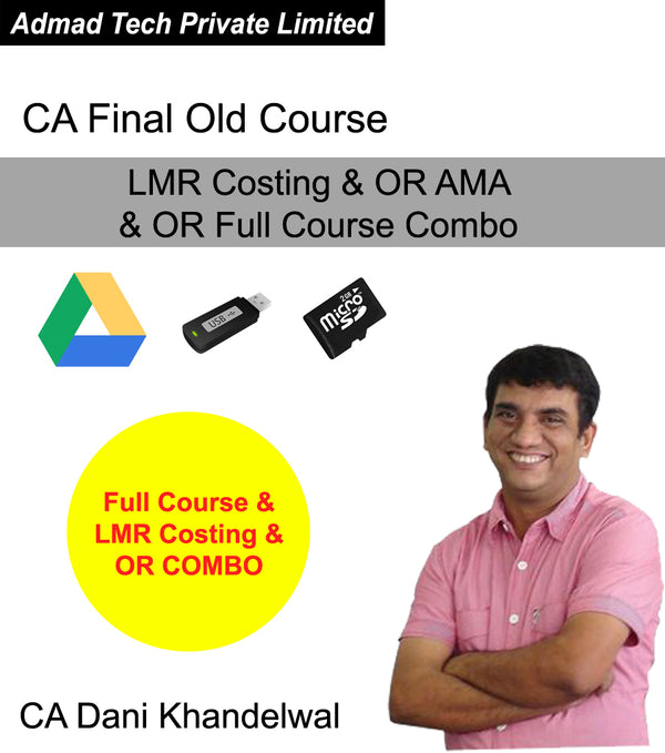 CA Final Old Course LMR Costing & OR AMA & OR Full Course Combo by CA Dani Khandelwal