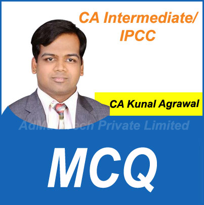 MCQ For CA Intermediate/IPCC by CA Kunal Agrawal