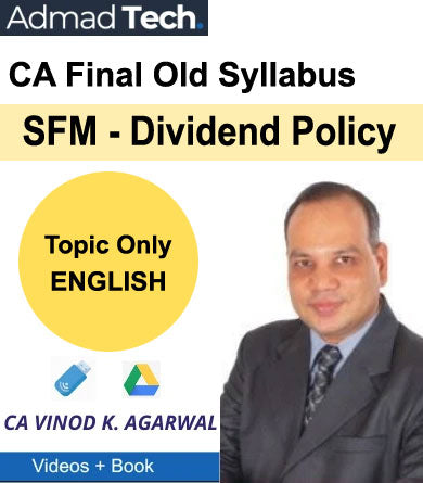 CA Final SFM - Dividend Policy Old Course Topic Only by Vinod Kumar Agarwal