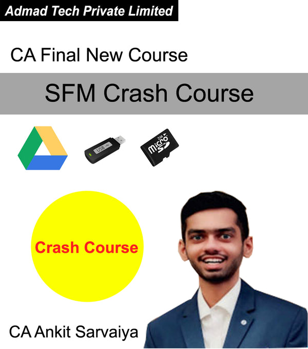 CA Final New Course SFM Crash Course by CA Ankit Sarvaiya