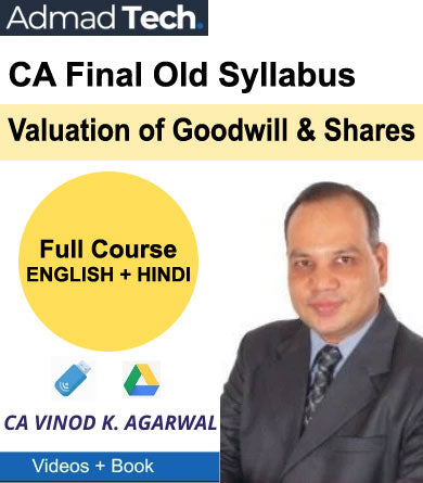 CA Final Valuation of Goodwill & Shares Full Old Course by Vinod Kumar Agarwal