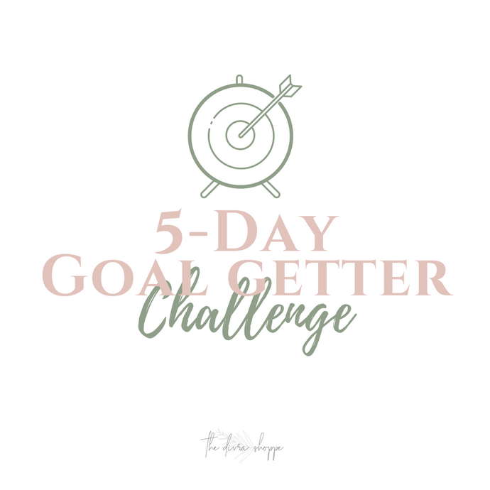5 Day Goal Getter Challenge