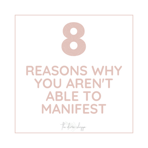 8 Reasons Why You Aren't Able To Manifest