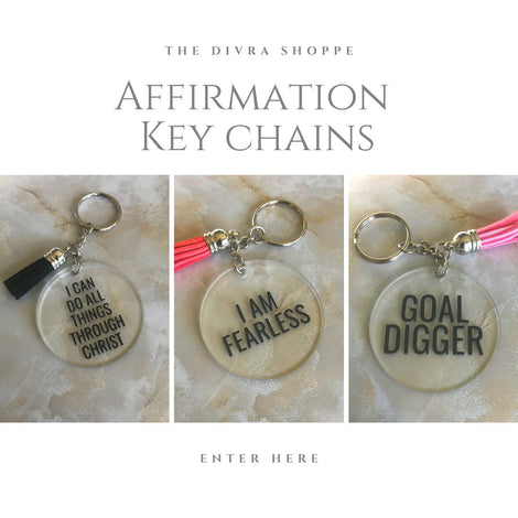 Affirmation Key Chains