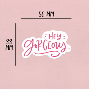 Hey Gorgeous | 21 Die-Cut Happy Mail Stickers Happy Mail Stickers Sweet Backflip