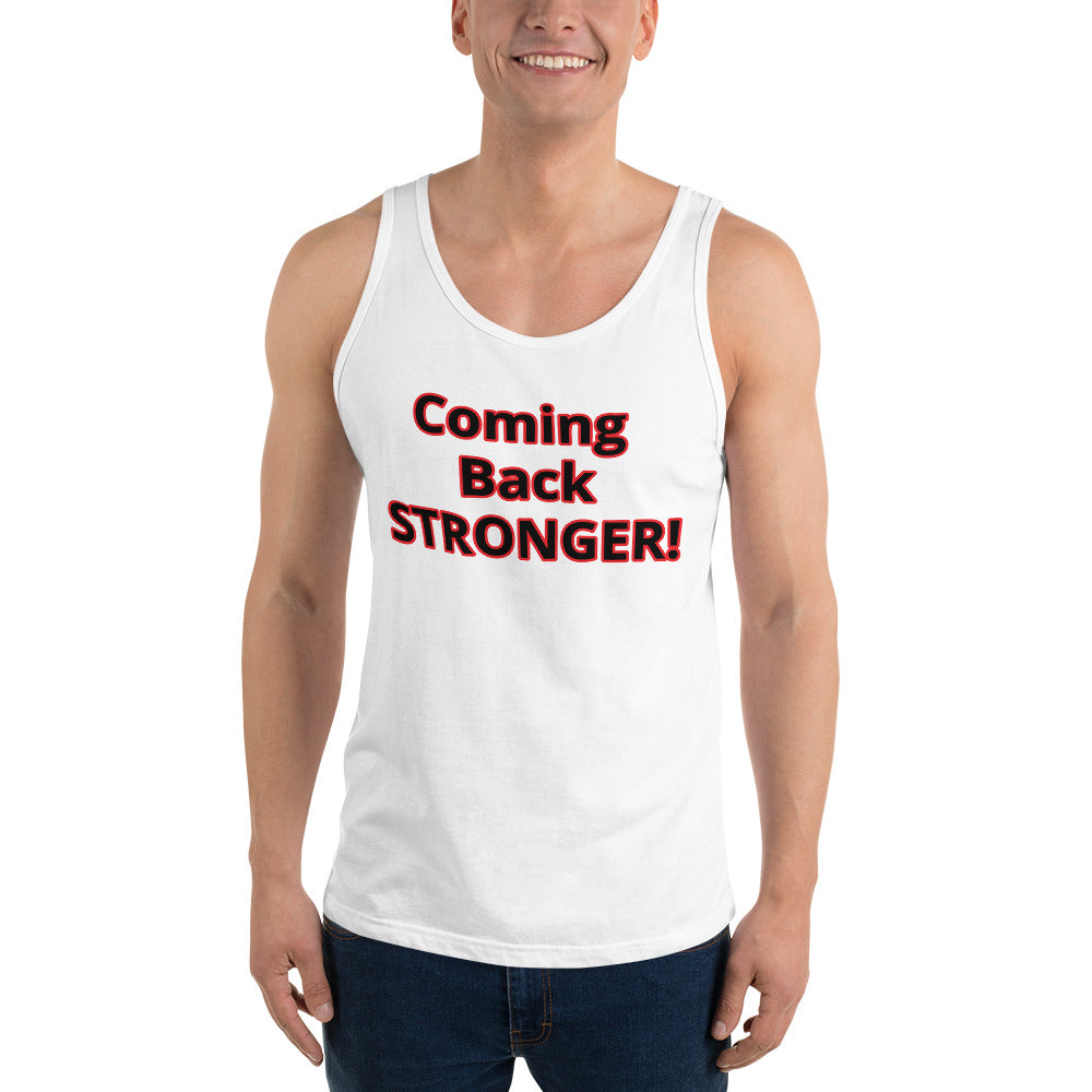 Unisex Tank Top COMING BACK STRONGER