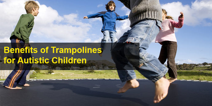 Health Benefits of Trampolines for Children with Autism